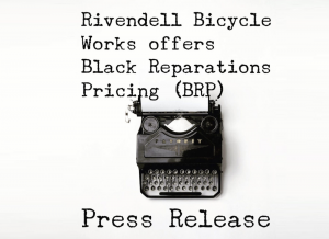 Rivendell Bikes Offering Black Reparations Pricing for Black Customers